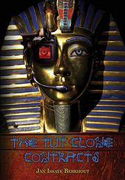 The Tut Clone Contracts by Jan Issaye Berkhout