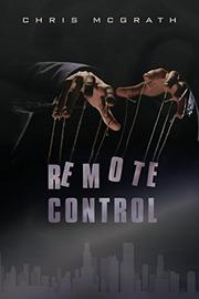 Remote Control by Chris McGrath