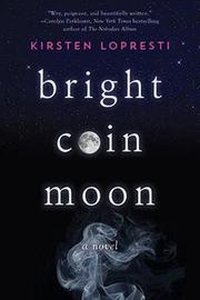BRIGHT COIN MOON by Kirsten Lopresti
