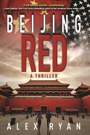 BEIJING RED by Alex Ryan