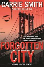 FORGOTTEN CITY by Carrie Smith