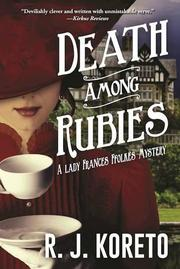 DEATH AMONG RUBIES by R.J. Koreto