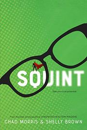 SQUINT by Chad Morris
