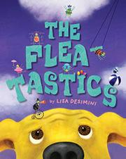THE FLEATASTICS by Lisa Desimini