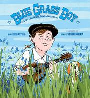 BLUE GRASS BOY by Barb Rosenstock
