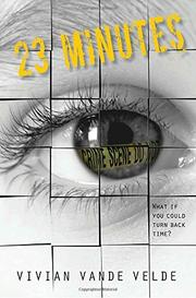 23 MINUTES by Vivian Vande Velde
