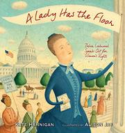 A LADY HAS THE FLOOR by Kate Hannigan