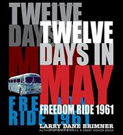 TWELVE DAYS IN MAY by Larry Dane Brimner