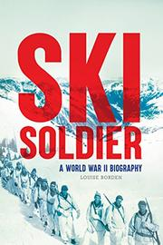 SKI SOLDIER by Louise Borden