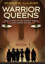 WARRIOR QUEENS by Vicky Alvear Shecter