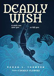 DEADLY WISH by Sarah L. Thomson