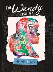 THE WENDY PROJECT by Melissa Jane Osborne
