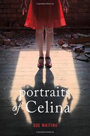 PORTRAITS OF CELINA by Sue Whiting