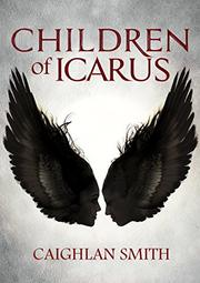 CHILDREN OF ICARUS by Caighlan Smith
