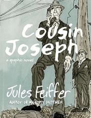COUSIN JOSEPH by Jules Feiffer