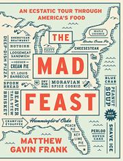 THE MAD FEAST by Matthew Gavin Frank