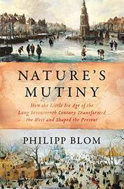 NATURE'S MUTINY by Philipp Blom