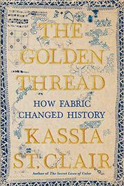 THE GOLDEN THREAD by Kassia St. Clair