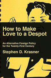 HOW TO MAKE LOVE TO A DESPOT by Steve D. Krasner
