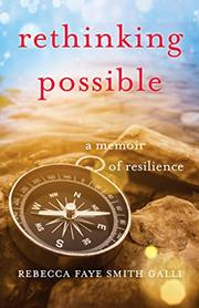RETHINKING POSSIBLE  by Rebecca Faye Smith Galli