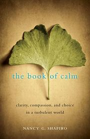 THE BOOK OF CALM by Nancy G.  Shapiro