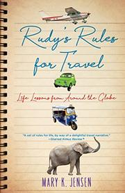 RUDY'S RULES FOR TRAVEL by Mary K. Jensen