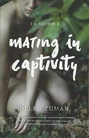 MATING IN CAPTIVITY by Helen  Zuman