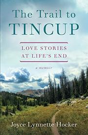THE TRAIL TO TINCUP by Joyce Lynette  Hocker