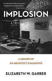 IMPLOSION by Elizabeth W. Garber