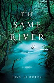 THE SAME RIVER by Lisa  Reddick