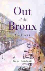 OUT OF THE BRONX by Irene   Sardanis