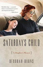 SATURDAY'S CHILD by Deborah  Burns