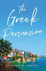 THE GREEK PERSUASION by Kimberly K. Robeson