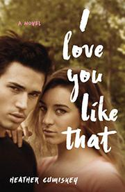 I LOVE YOU LIKE THAT by Heather  Cumiskey