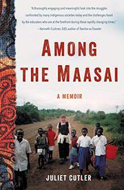 AMONG THE MAASAI  by Juliet  Cutler