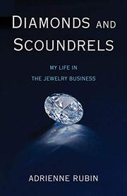DIAMONDS AND SCOUNDRELS by Adrienne  Rubin
