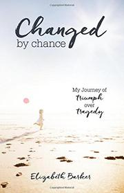 Changed by Chance by Elizabeth Barker