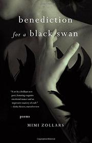 benediction for a black swan by Mimi Zollars