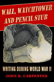 WALL, WATCHTOWER, AND PENCIL STUB by John R. Carpenter