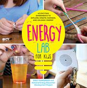 ENERGY LAB FOR KIDS by Emily Hawbaker