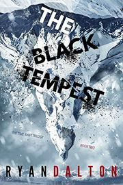 THE BLACK TEMPEST by Ryan Dalton