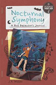 NOCTURNAL SYMPHONY by J.A. Watson