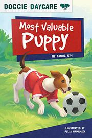 MOST VALUABLE PUPPY by Carol Kim