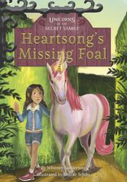 HEARTSONG'S MISSING FOAL by Whitney Sanderson