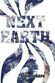 NEXT EARTH by Ken Sharpe