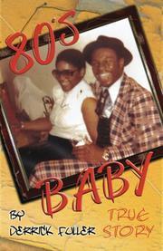 80's Baby by Derrick Fuller