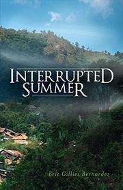 Interrupted Summer by Eric Gillies Bernardez
