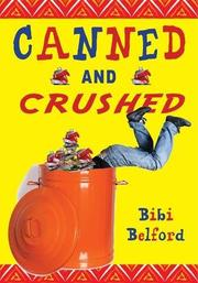 CANNED AND CRUSHED by Bibi Belford