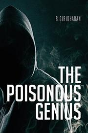 THE POISONOUS GENIUS by R Giridharan