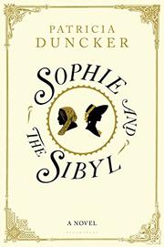SOPHIE AND THE SIBYL by Patricia Duncker